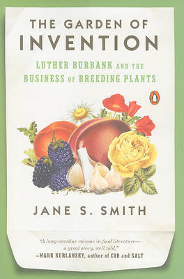 The Garden of Invention by Jane S Smith