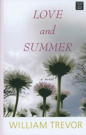 Love and Summer by William Trevor image