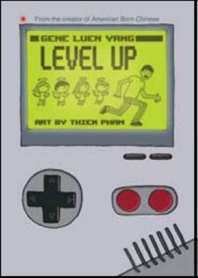 Level Up by Gene Luen Yang