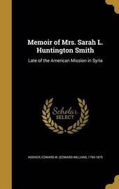 Memoir of Mrs. Sarah L. Huntington Smith image