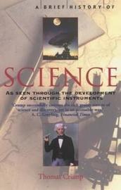 A Brief History of Science by Thomas Crump