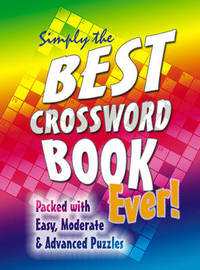 Simply the Best Crossword Book Ever! image