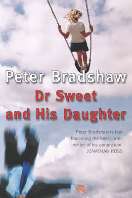 Dr Sweet and His Daughter by Peter Bradshaw image