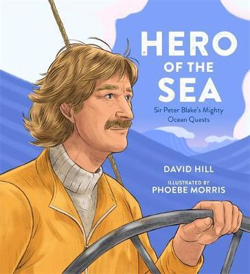 Hero of the Sea by David Hill
