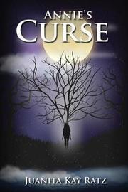 Annie's Curse by Juanita Kay Ratz image
