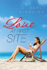 Love at First Site by J Carl Cinquino image