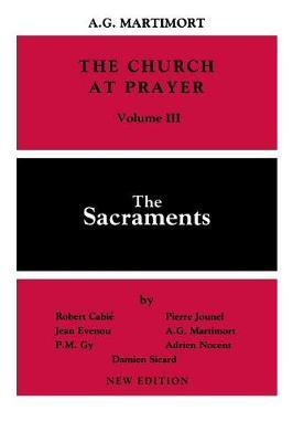 The Church at Prayer: Volume III by Robert Cabie
