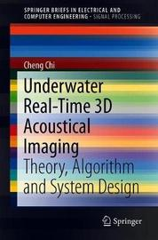 Underwater Real-Time 3D Acoustical Imaging by Cheng Chi