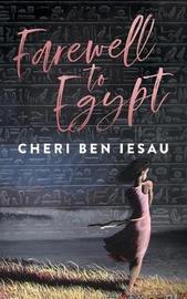 Farewell to Egypt by Cheri' Ben-Iesau