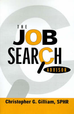 The Job Search Advisor by Christopher G Gilliam image