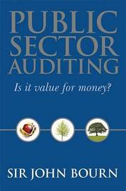Public Sector Auditing - Is It Value for Money? by John Bourn image