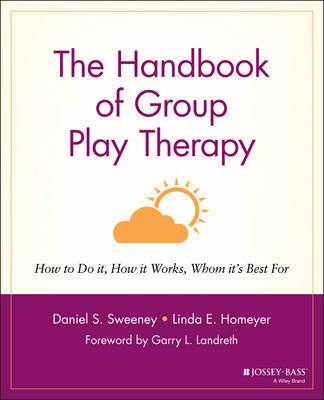 The Handbook of Group Play Therapy by Daniel S. Sweeney image