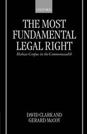 The Most Fundamental Legal Right by David Clark
