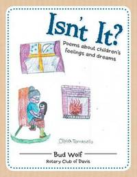 Isn't It? by Bud Wolf