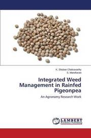 Integrated Weed Management in Rainfed Pigeonpea by Shoban Chakravarthy K
