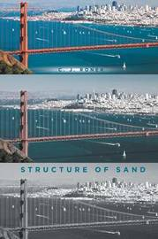 Structure of Sand by C J Roner