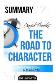 David Brooks' the Road to Character Summary & Analysis by Ant Hive Media image