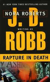 Rapture in Death (In Death #4) (US Ed.) by J.D Robb