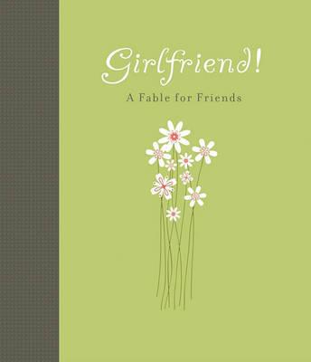 Girlfriend! by Carol Lynn Pearson image