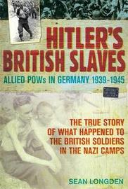 Hitler's British Slaves by Sean Longden image