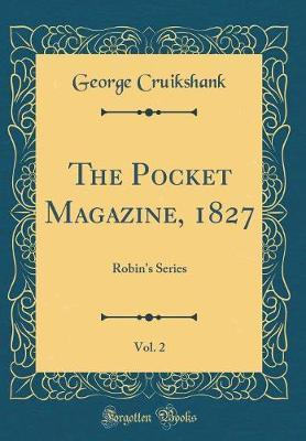 The Pocket Magazine, 1827, Vol. 2 by George Cruikshank image