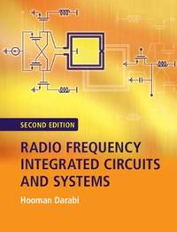 Radio Frequency Integrated Circuits and Systems by Hooman Darabi