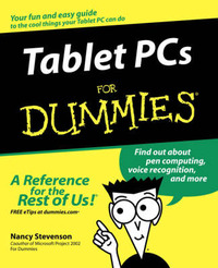 Tablet PCs for Dummies by Nancy Stevenson image