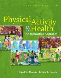 Physical Activity and Health: An Interactive Approach by David Q. Thomas image