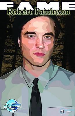 Fame: Robert Pattinson by Kimberly Sherman