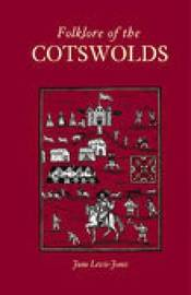 Folklore of the Cotswolds by June Lewis-Jones image