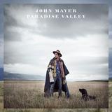 Paradise Valley by John Mayer