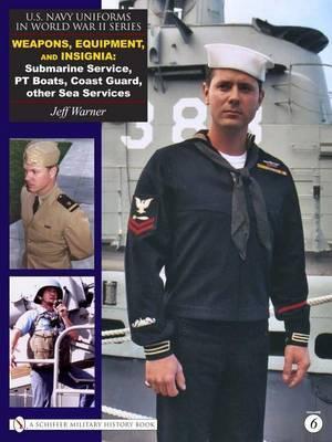 U.S. Navy Uniforms in World War II by Jeff Warner