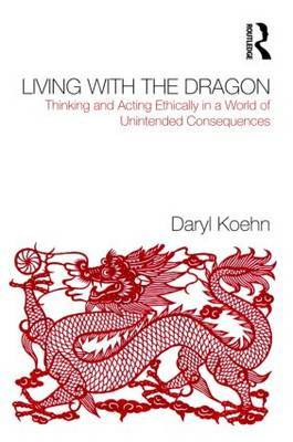 Living With the Dragon by Daryl Koehn