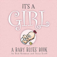 It's a Girl by Rick Kirkman image