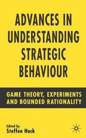 Advances in Understanding Strategic Behaviour image