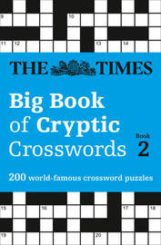 The Times Big Book of Cryptic Crosswords Book 2 by The Times Mind Games