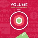 Volume: Making Music In Aotearoa (1990s) by Various