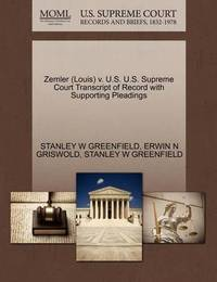 Zemler (Louis) V. U.S. U.S. Supreme Court Transcript of Record with Supporting Pleadings by Stanley W Greenfield