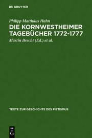 Die Kornwestheimer Tagebucher 1772-1777 by Philipp Matthaus Hahn