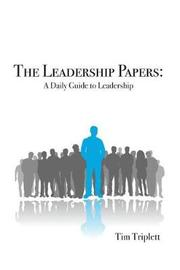 The Leadership Papers by Tim Triplett image