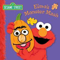 Elmo's Monster Mash by Naomi Kleinberg