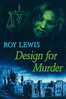 Design for Murder by Roy Lewis