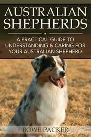 Australian Shepherds by Bowe Packer