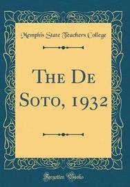 The de Soto, 1932 (Classic Reprint) by Memphis State Teachers College image