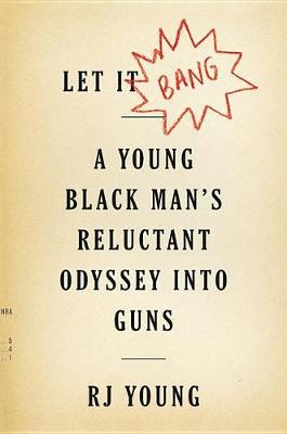 Let It Bang by Rj Young image