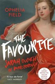 The Favourite by Ophelia Field