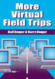 More Virtual Field Trips by Gail Cooper