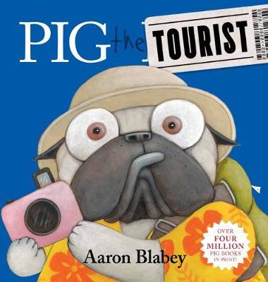 Pig the Tourist by Aaron Blabey image