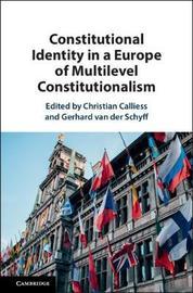 Constitutional Identity in a Europe of Multilevel Constitutionalism