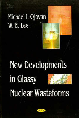 New Developments in Glassy Nuclear Wasteforms by Michael I. Ojovan image